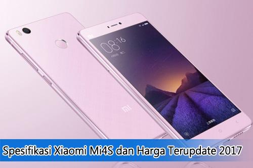 Spesifikasi Xiaomi Mi4S dan Harga Terupdate 2017